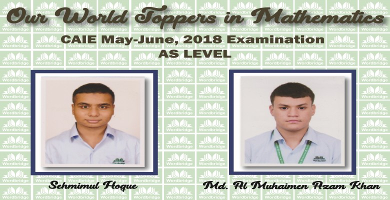 Our World Toppers in Mathematics, CAIE May-June, 2018